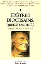 Prêtres diocésains, quelle…