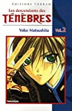 Matsushita, Yoko: Les descendants des Ténèbres, Tome 2