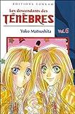 Yoko Matsushita: Les descendants des Ténèbres, Tome 6 (French Edition)