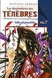Yoko Matsushita: Les descendants des Ténèbres, Tome 7 (French Edition)