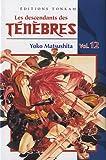 Matsushita, Yoko: les descendants des ténèbres t.12