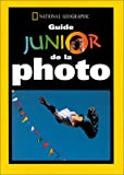 Johnson, Neil: Guide junior de la photo (French Edition)