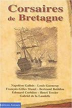 Corsaires de Bretagne by Louis Garneray