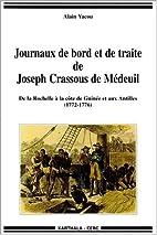Journaux de bord et de traite de Joseph…
