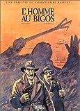 Rodolphe: Une enquête du commissaire Raffini: L'Homme au bigos (French Edition)