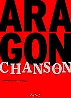 Aragon et la chanson : La romance inachevée…