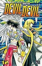 Devil Devil, Tome 12 : by Yûki Miyoshi