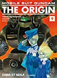 Yoshikazu Yasuhiko: Mobile Suit Gundam The Origin, Tome 9: Char et Seila (French Edition)