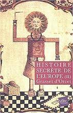 Histoire secrète de l'Europe, tome 2 by…