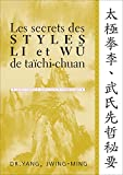 Jwing-Ming Yang: Les secrets des styles Li et Wu de taïchi-chuan (French Edition)