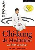 Jwing-Ming Yang: chi-kung de méditation ; la petite circulation