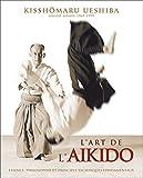 Ueshiba, Kisshomaru: l'art de l'aïkido