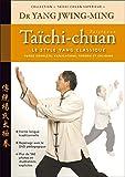 Jwing-Ming Yang: Taïchi-chuan (French Edition)