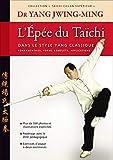 Jwing-Ming Yang: l'épée du Taïchi