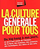La culture générale pour tous…