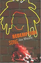 Redemption song by Alex Wheatle