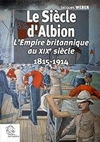 Le siècle d'Albion :…