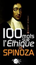 100 woorden over de Ethica van Spinoza by…