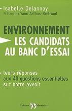 L'environnement : les candidats au banc…
