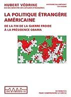 La politique étrangère des Etats-Unis by…