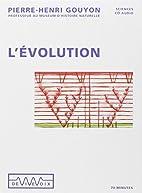 L'évolution by Pierre-Henri…