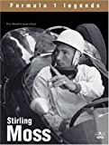 Vassal, Jacques: Stirling Moss: The Champion Without a Crown