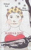 Erlend Loe: Maria et José