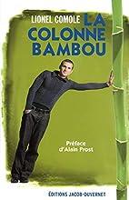 La colonne bambou by Lionel Comole