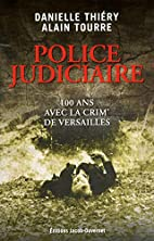 Police judiciaire by Danielle Thiéry
