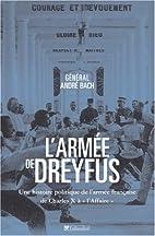 L'armée de Dreyfus: une histoire…