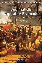 Journal du capitaine François dit le…