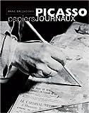 Baldassari, Anne: Picasso, papiers journaux (French Edition)