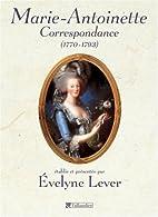 Correspondance de Marie-Antoinette…