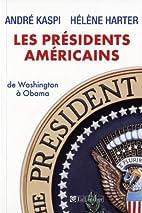 les présidents américains ; de…