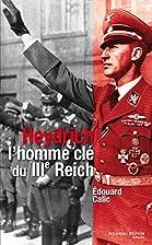 Reinhard Heydrich. Schlüsselfigur des…