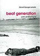 Beat Generation by Gérard-Georges Lemaire