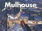 Mulhouse by Emmanuel Taffarelli