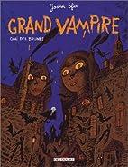 Grand vampire, tome 4 : Quai des brunes by…