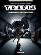 Travis, tome 6.1 : Le Hameau des…