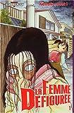 Acheter La Femme défigurée volume 1 sur Amazon