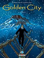 Golden City, Tome 6 : Jessica by Daniel…