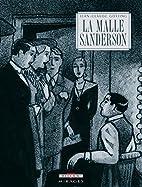 La malle Sanderson by Jean-Claude Götting