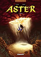 Aster, tome 2 : Aryama by Paul Cauuet