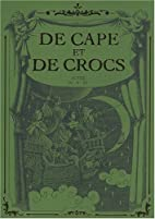 Coffret 3 volumes : De Cape et de Crocs,…