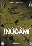 Acheter Inugami - Le réveil du dieu chien volume 10 sur Amazon