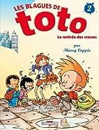 Les Blagues de Toto, tome 2 : La Rentrée…