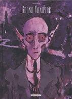 Grand Vampire, Tomes 5 & 6 : Edition…