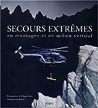 Secours extrêmes en montagne et en milieu…