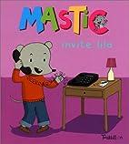 Mastic invite Lila by Collectif