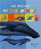 Les dessous des baleines (1CD audio) by…